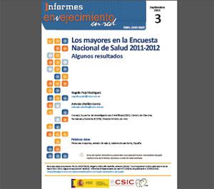 Informes [en-red], núm. 3 y 4: Informes [en-red], núm. 3 y 4: Los mayores en la Encuesta Nacional de Salud 2011-2012 y Antecedentes teóricos del Envejecimiento Activo